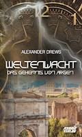 Weltenwacht - Alexander Drews - E-Book