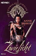 Zwielicht - Anne Bishop - E-Book