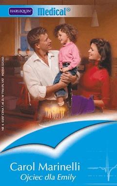 Ojciec dla Emily - Carol Marinelli - ebook