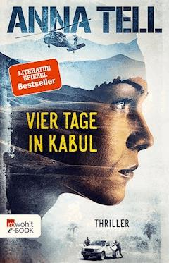 Vier Tage in Kabul - Anna Tell - E-Book