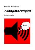 Klangstörungen - Wilhelm Koch-Bode - E-Book
