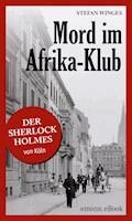Mord im Afrika-Klub - Stefan Winges - E-Book