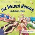 Cornelia Funkes Die Wilden Hühner und das Leben - Thomas Schmid - Hörbüch
