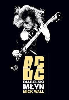 ACDC DIABELSKI MŁYN - Mick Wall - ebook