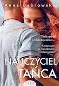 Nauczyciel tańca - Anna Dąbrowska - ebook + audiobook