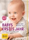 Babys erstes Jahr - Vivian Weigert - E-Book
