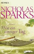 Wie ein einziger Tag - Nicholas Sparks - E-Book