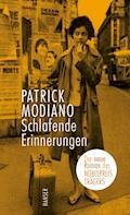 Schlafende Erinnerungen - Patrick Modiano - E-Book