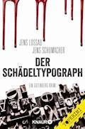 Der Schädeltypograph - Jens Schumacher - E-Book