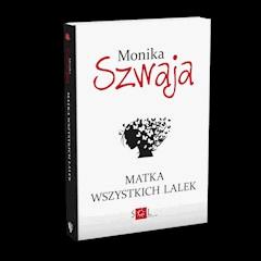 Matka wszystkich lalek - Monika Szwaja - ebook