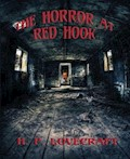 The Horror at Red Hook - H. P. Lovecraft - E-Book