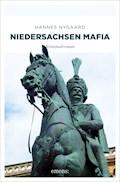 Niedersachsen Mafia - Hannes Nygaard - E-Book