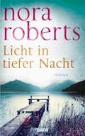 Licht in tiefer Nacht - Nora Roberts - E-Book