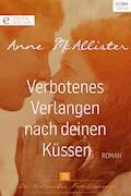 Verbotenes Verlangen nach deinen Küssen - Anne McAllister - E-Book