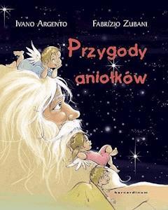 Przygody aniołków - Ivano Argento - ebook