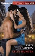 Hotel rozkoszy - Kelly Hunter - ebook
