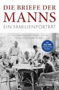 Die Briefe der Manns - Thomas Mann - E-Book
