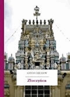 Złoczyńca - Czechow, Anton - ebook