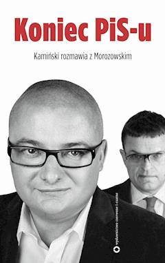 Koniec PIS-u - Andrzej Morozowski - ebook