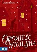 Opowieść Wigilijna. Literatura klasyczna - Charles Dickens - ebook