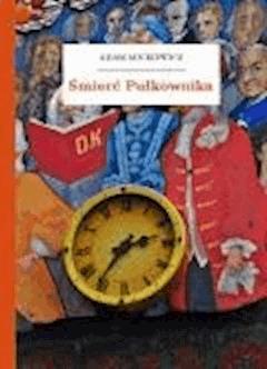Śmierć Pułkownika - Mickiewicz, Adam - ebook