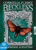 Reckless. Lebendige Schatten - Cornelia Funke - E-Book