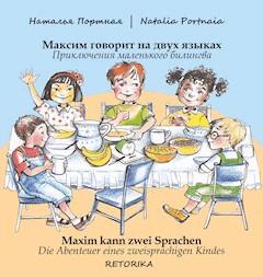 Maxim kann zwei Sprachen. Maxim goworit na dwuh jazykah. - Natalia Portnaia - E-Book