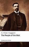 The People of the Mist - H. Rider Haggard - ebook