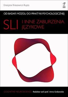 SLI i inne zaburzenia językowe - Grażyna Krasowicz-Kupis - ebook