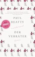 Der Verräter - Paul Beatty - E-Book
