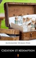 Création et rédemption - Alexandre Dumas père - ebook