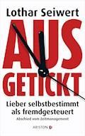 Ausgetickt - Lothar Seiwert - E-Book