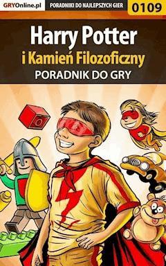 """Harry Potter i Kamień Filozoficzny - poradnik do gry - Krzysztof """"Hitman"""" Żołyński - ebook"""