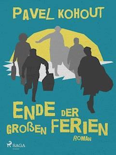 Ende der großen Ferien - Pavel Kohout - E-Book