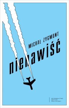 Nienawiść - Michał Zygmunt - ebook