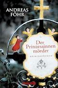 Der Prinzessinnenmörder - Andreas Föhr - E-Book + Hörbüch