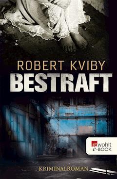 Bestraft - Robert Kviby - E-Book
