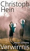 Verwirrnis - Christoph Hein - E-Book