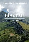 Risztau. Pustelnia w górach - Czukcze - Wacław Sieroszewski - ebook