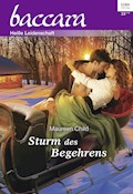 Sturm des Begehrens - Maureen Child - E-Book