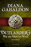 Outlander - Wie ein Blatt im Wind - Diana Gabaldon - E-Book