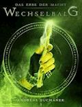 Das Erbe der Macht - Band 3: Wechselbalg (Urban Fantasy) - Andreas Suchanek - E-Book