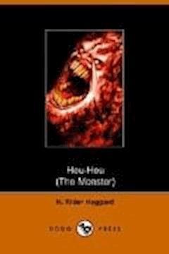 Heu-Heu - Henry Rider Haggard - ebook