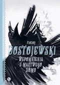 Wspomnienia z martwego domu - Fiodor Dostojewski - ebook