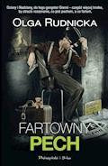 Fartowny pech - Olga Rudnicka - ebook + audiobook