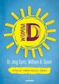 Witamina D. Słoneczny hormon naszego zdrowia - Jörg Spitz - ebook