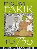 From Fakir to 730 - Elena Manzoni - E-Book