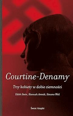 Trzy kobiety w dobie ciemności - Sylvie Courtine-Denamy - ebook