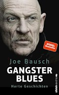 Gangsterblues - Joe Bausch - E-Book