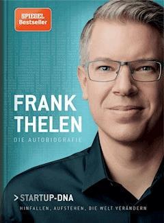 Frank Thelen – Die Autobiografie - Frank Thelen - E-Book